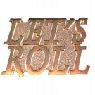 Let's Roll Motorcyle MC Lapel Pin