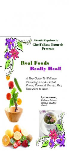 Real Foods Really Heal
