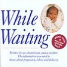 While Waiting (Paperback, 1998)