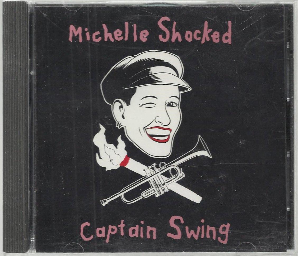 Michelle Shocked - Captain Swing - Rock / Pop CD