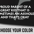 """Proud Parent of A Kid Sticker Decal Die Cut Who's An A$$hole 8"""" Wide Meme Funny"""