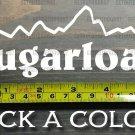 """Sugarloaf Sticker Decal 5.5"""" Mountain Ski Maine Sunday River Snowboard XO"""
