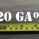 """20 GA 00 Sticker Decal 3.5"""" Ammo Can Box Label Ammunition Case DIE CUT XO"""