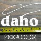 Idaho Sticker Decal DIE CUT Fly Fishing Line Trout Rainbow Hunter Lake Brown XO