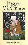 Prayer and Meditation - Mark and Elizabeth Prophet