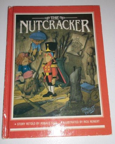 THE NUTCRACKER BOOK 1985 HARDCOVER ILLUSTRATED BY RICK REINHERT