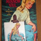 MINNOW VAIL BY WINFRED E WISE HARDCOVER BOOK 1962 WHITMAN