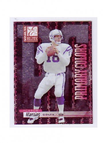Peyton Manning 2001 Elite Primary Colors #PC-1 Colts, Broncos Serial #551/975