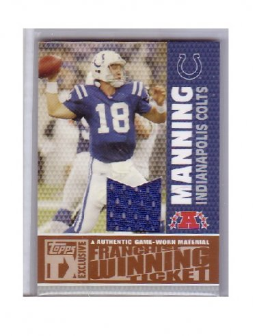 Peyton Manning 2007 Topps TX Exclusive Franchise Winning Ticket Jersey #FW1-PM Colts Serial #075/199