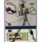 Peyton Manning 1999 Edge Fury Extreme Team #E-7 Colts, Broncos