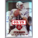 Peyton Manning 2000 Edge Peyton Manning Destiny Red Holofoil #PM5 Colts, Broncos Serial #03/25