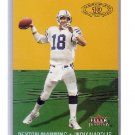 Peyton Manning 2000 Fleer Tradition Ten Yards #6 of 15 TY   Colts, Broncos