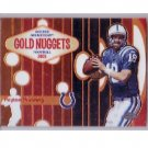 Peyton Manning 2005 Topps Chrome Golden Nuggets #GN8 Colts, Broncos