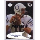 Peyton Manning 1998 Edge Oddesey 4th Quarter Preview RC #239 Colts, Broncos