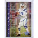 Peyton Manning 2006 Leaf R&S Elements #E-14 Colts, Broncos