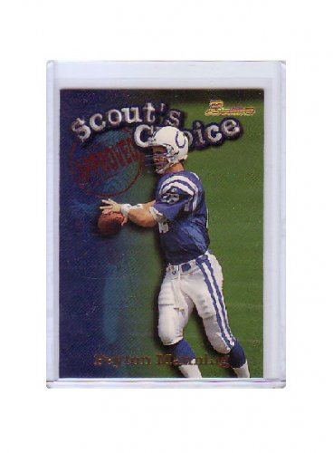 Peyton Manning 1998 Bowman Scout's Choice #SC1 RC Rookie Colts, Broncos