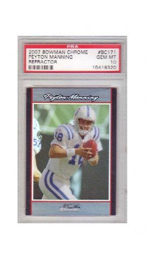 Peyton Manning 2007 Bowman Chrome Refractor #BC171 Gem Mint PSA 10 Colts