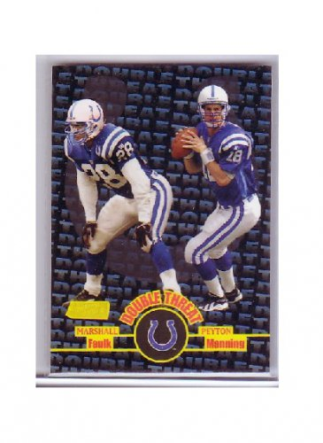 Peyton Manning/Marshall Faulk 1998 Stadium Club Double Threat #DT1 RC Rookie Colts, Broncos