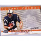 Peyton Manning 2001 Invincible School Colors #48 Colts, Broncos Serial #/2750