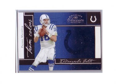 Peyton Manning 2005 Donruss Classics Team Colors Silver #TC13 Colts, Broncos Serial #/500