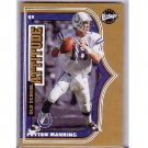 Peyton Manning 2001 Upper Deck Vintage Old School #OS2  Colts, Broncos