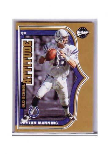 Peyton Manning 2001 Upper Deck Vintage Old School #OS2  Colts, Broncos