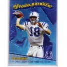 Peyton Manning 2003 Topps Chrome Record Breakers #RB22 Colts, Broncos