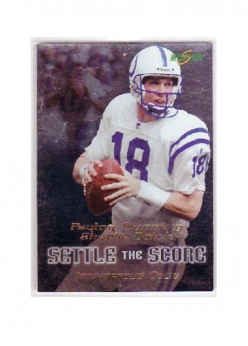 Peyton Manning 1999 Score Settle the Score #21 Colts, Broncos
