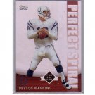 Peyton Manning 2001 Topps Perfect Spiral #PS2 Colts, Broncos