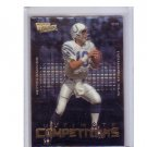 Peyton Manning 2000 Ultimate Victory Ultimate Competitors #UC2 Colts, Broncos
