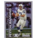 Peyton Manning 1999 Fleer Tradition Blitz Collection #2BC Colts