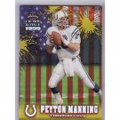Peyton Manning 1999 Crown Royale Franchise Glory #10 Colts, Broncos