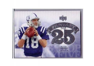 Peyton Manning 2006 UD Fantasy Top 25 #F25-PM Colts, Broncos