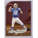 Peyton Manning 2005 Ultra Gold Medallion #1 Colts, Broncos