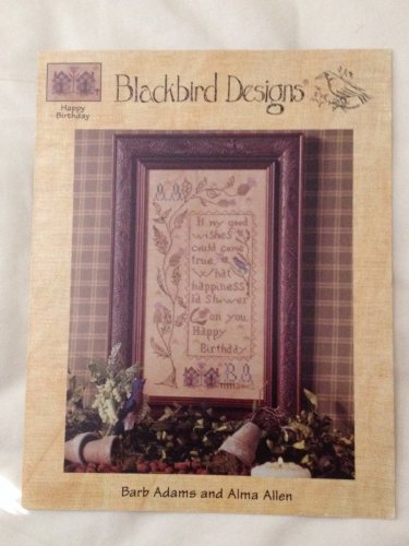 "BLACKBIRD DESIGNS ""Happy Birthday"" cross stitch pattern"