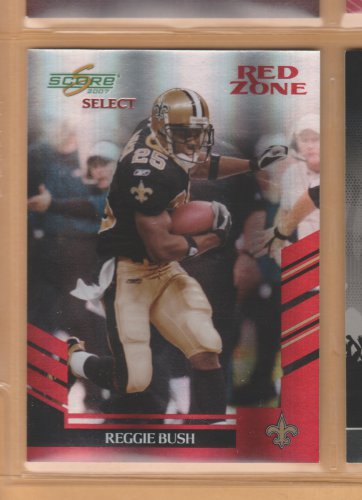 2007 Score Select Red Zone Reggie Bush Saints /30