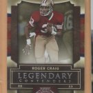 2009 Playoff Contenders Legendary Contenders Roger Craig 49ers