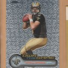 2006 Topps Chrome Own the Game Drew Brees Saints