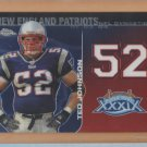 2008 Topps Chrome NFL Dynasties Ted Johnson Patriots