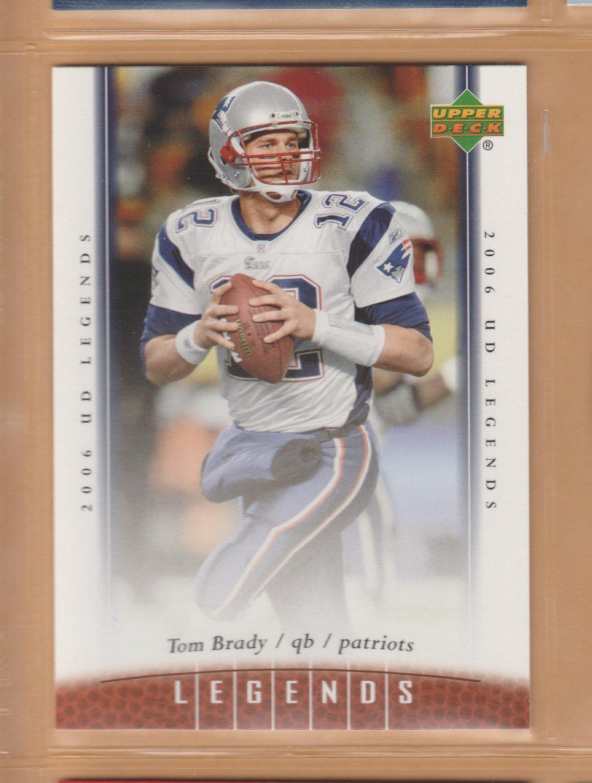 2006 Upper Deck UD Legends Tom Brady Patriots