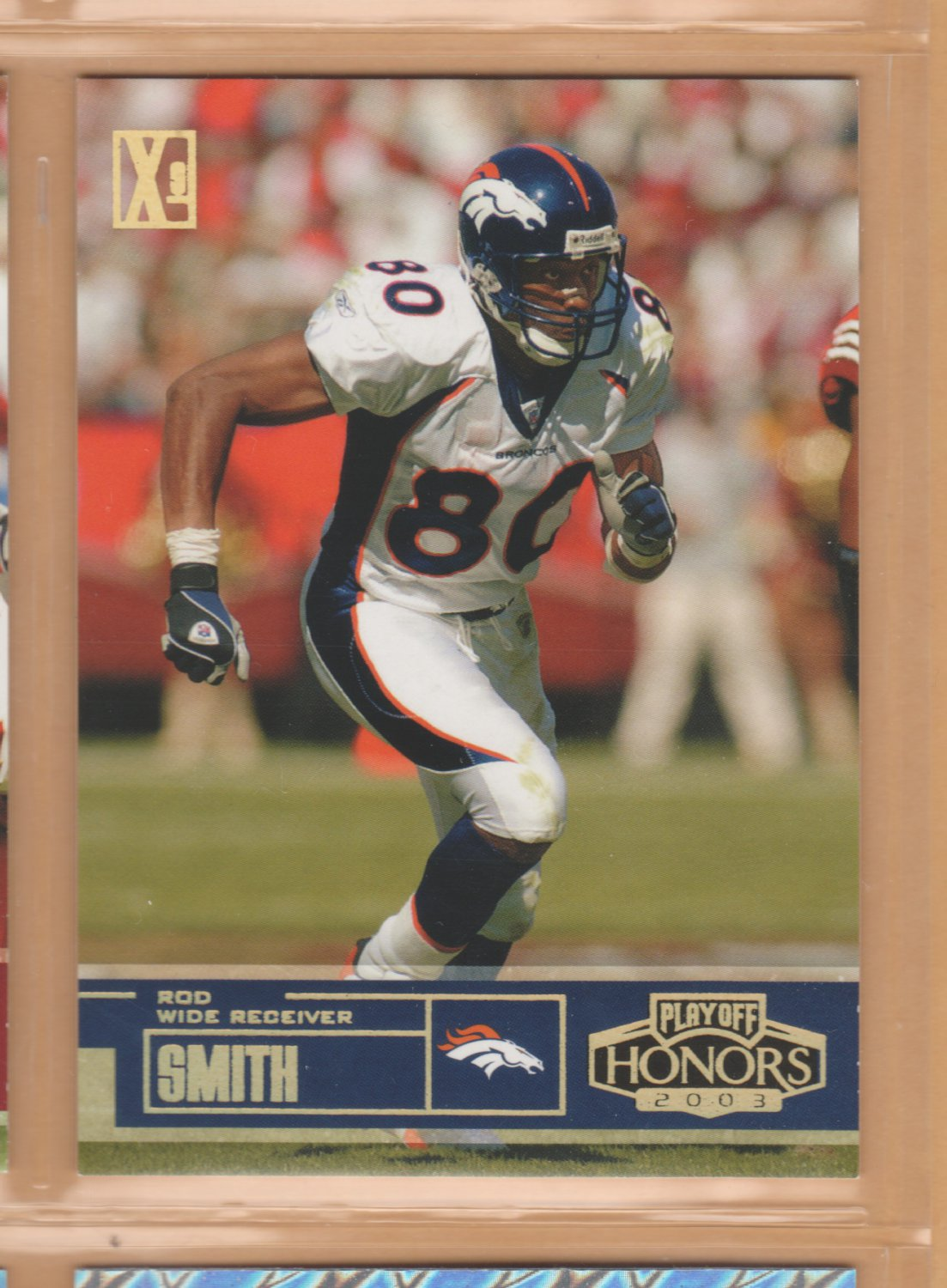 2003 Playoff Honors X's Gold Rod Smith Broncos /250