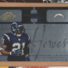 2005 Playoff Absolute Heroes Gold LaDainian Tomlinson Chargers /150