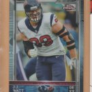 2015 Topps Chrome Refractor J.J. Watt Texans