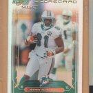 2006 Score Select Scorecard Randy McMichael Dolphins /100