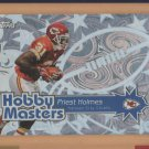 2004 Topps Hobby Masters Priest Holmes Chiefs