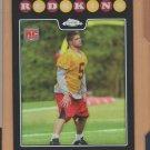 2008 Topps Chrome Rookie Refractor Colt Brennan Redskins RC