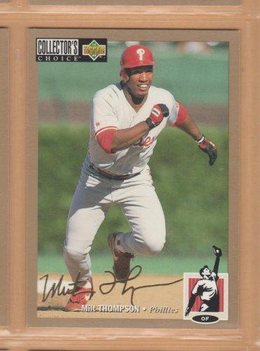 1994 UD Collectors Choice Gold Signature Milt Thompson Phillies