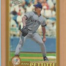 2001 Topps Chrome Gold Refractor Andy Pettitte Yankees