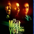 I'll Meet You There Blu-Ray [2020]