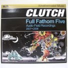 Clutch - Full Fathom Five - live CD used rock Weathermaker Music 2007 2008